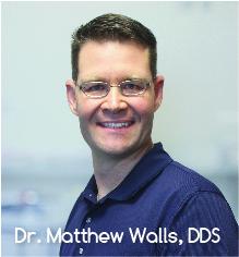Dr. Matthew Walls, DDS